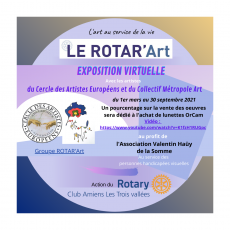 Le ROTAR'Art - Exposition virtuelle au profit d l'Association Valentin Hauÿ-Somme